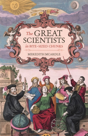 The Great Scientists in Bite-sized Chunks ebook by Meredith MacArdle,Nicola Chalton