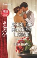 Needed: One Convenient Husband ebook by Fiona Brand
