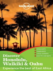 Lonely Planet Discover Honolulu, Waikiki & Oahu ebook by Lonely Planet,Sara Benson,Lisa Dunford