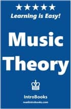 Music Theory ebook by IntroBooks