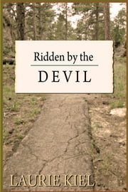 Ridden by the Devil ebook by Laurie Kiel