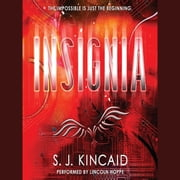 Insignia audiobook by S. J. Kincaid