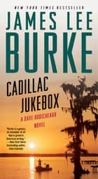 Cadillac Jukebox ebook by James Lee Burke