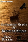 Carthaginian Empire 09: Return to Athens