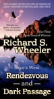 Rendezvous and Dark Passage ebook by Richard S. Wheeler