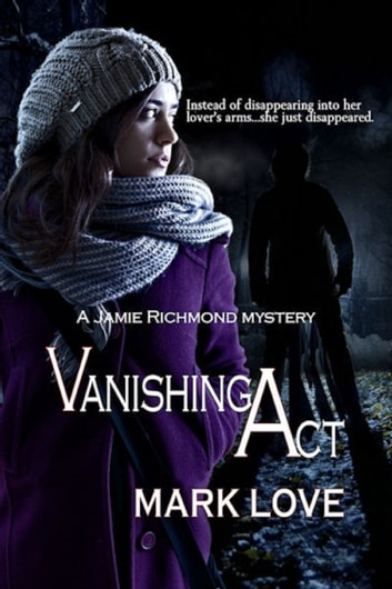 Vanishing Act ebook by Mark Love