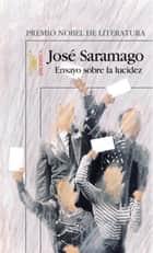 Ensayo sobre la lucidez eBook by José Saramago