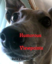 Humorous Viewpoints ebook by David Chadderton