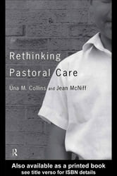 Rethinking Pastoral Care ebook by