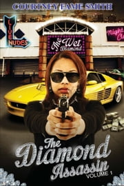 "The Diamond Assassin ebook by Courtney ""Fame"" Smith"