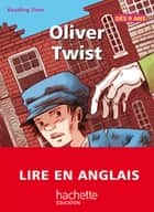 Reading Time - Oliver Twist ebook by Claire Benimeli, Juliette Saumande, Christine Circosta