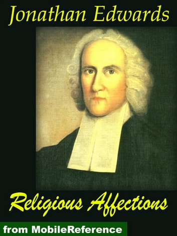 Religious Affections (Mobi Classics) ebook by Jonathan Edwards