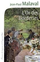 L'Or des Borderies ebook by