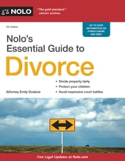 Nolo's Essential Guide to Divorce ebook by Emily Doskow