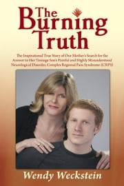 The Burning Truth ebook by Wendy Weckstein