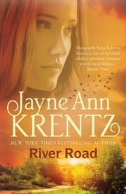 River Road: a standalone romantic suspense novel by an internationally bestselling author ebook by Jayne Ann Krentz
