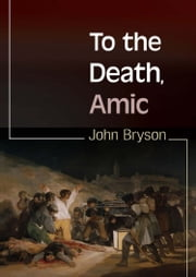 To the Death, Amic ebook by Bryson,John