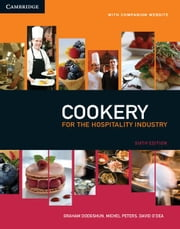 Cookery for the Hospitality Industry ebook by Dodgshun, Graham