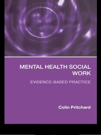 history mental health social work Social welfare policy and services: the mentally ill social work & social mental illness united states history history of mental health services, in.