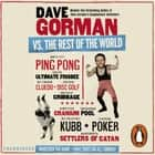 Dave Gorman Vs the Rest of the World audiobook by