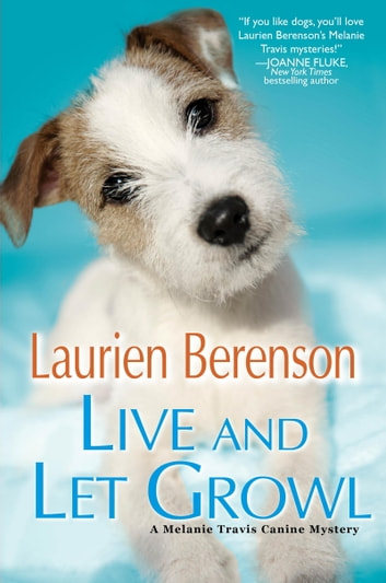 Live and Let Growl ebook by Laurien Berenson