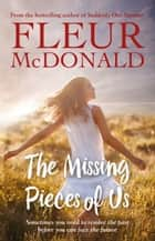 The Missing Pieces of Us ebook by