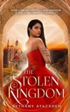 The Stolen Kingdom: An Aladdin Retelling - The Stolen Kingdom Series, #1 ebook by