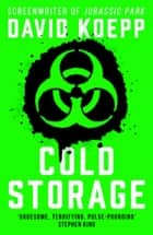 Cold Storage ebook by David Koepp