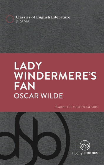 Lady Windermere's Fan ebook by Oscar Wilde