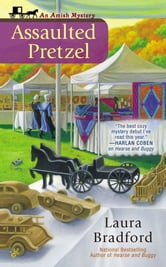 Assaulted Pretzel ebook by Laura Bradford
