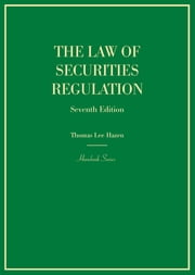 The Law of Securities Regulation ebook by Thomas Hazen