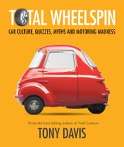 Total Wheelspin ebook by Tony Davis