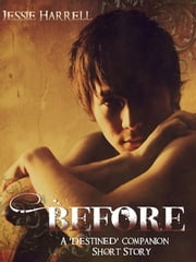 Before - Eros before Psyche ebook by Jessie Harrell