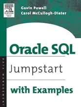 Oracle SQL: Jumpstart with Examples ebook by Powell, Gavin JT