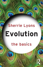 Evolution: The Basics ebook by Sherrie Lyons