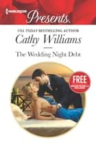 The Wedding Night Debt ebook by Cathy Williams,Amanda Cinelli