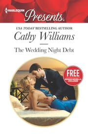 The Wedding Night Debt - Christmas at the Castello (bonus novella) ebook by Cathy Williams,Amanda Cinelli