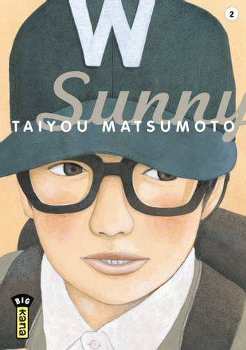 Sunny - Tome 2 ebook by Taiyou Matsumoto