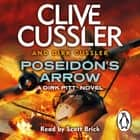 Poseidon's Arrow - Dirk Pitt #22 audiobook by