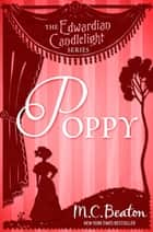 Poppy - Edwardian Candlelight 10 ebook by