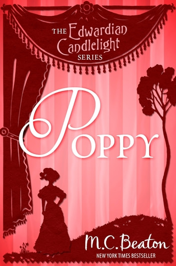 Poppy - Edwardian Candlelight 10 ebook by M.C. Beaton