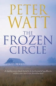 The Frozen Circle ebook by Peter Watt