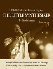 The Little Synthesizer ebook by Travis Jarreau