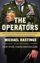 The Operators ebook by Michael Hastings