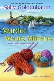 Murder Wears Mittens ebook by Sally Goldenbaum