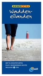 Waddeneilanden ebook by ANWB