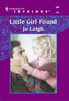 Little Girl Found ebook by Jo Leigh