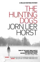 The Hunting Dogs ebook by Jorn Lier Horst