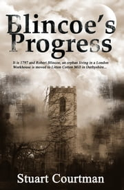Blincoe's Progress ebook by Stuart Courtman