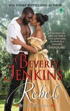 Rebel ebook by Beverly Jenkins